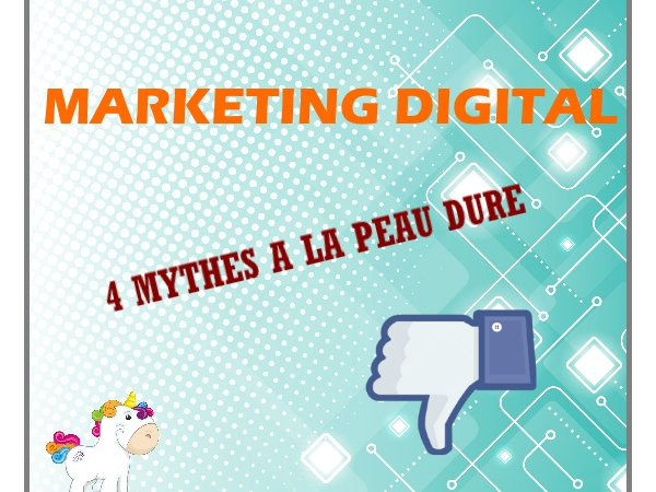 Read more about the article 4 mythes du marketing digital