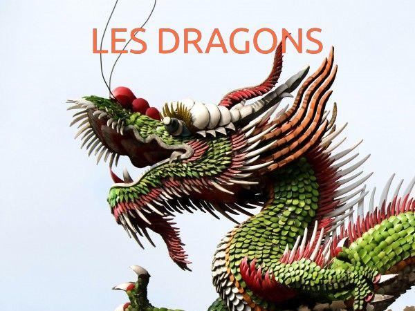 Les dragons aujourd'hui