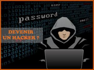 Comment devenir un hacker informatique ?