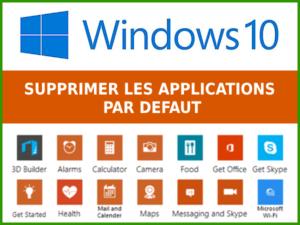 Comment supprimer des applications Windows 10 avec PowerShell