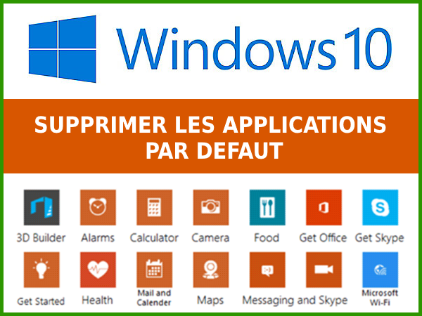 Comment supprimer des applications Windows 10 avec PowerShell