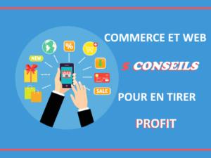 Web et commerçants : 5 manières d'en tirer profit